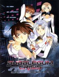 Bubblegum Crisis Tokyo 2040 (Dub)