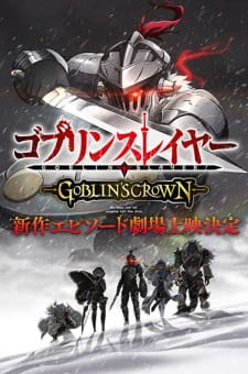 Goblin Slayer: Goblin's Crown (Dub)