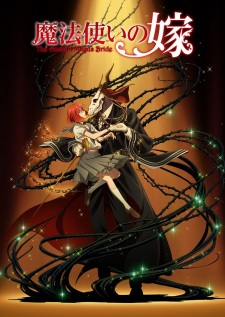 Mahoutsukai no Yome, The Ancient Magus' Bride, 魔法使いの嫁